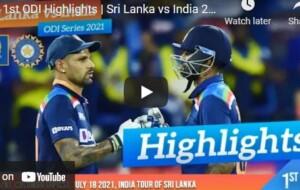 Watch Cricket Highlights –1st ODI Highlights   Sri Lanka vs India 2021 – July 2021